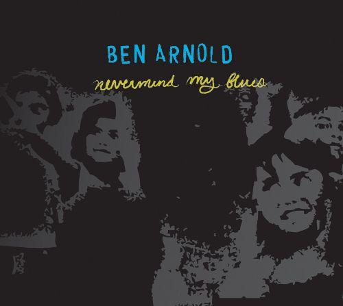 Ben Arnold Nevermind