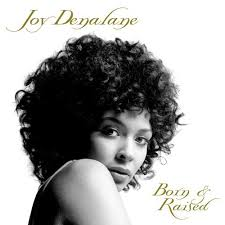 Joy Denalane Born And Raised